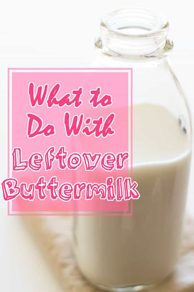 Photo of buttermilk in a glass jar with text overlay: What to do with leftover buttermilk.