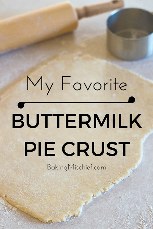 Rolled out buttermilk pie dough with text: My Favorite Buttermilk Pie Crust.