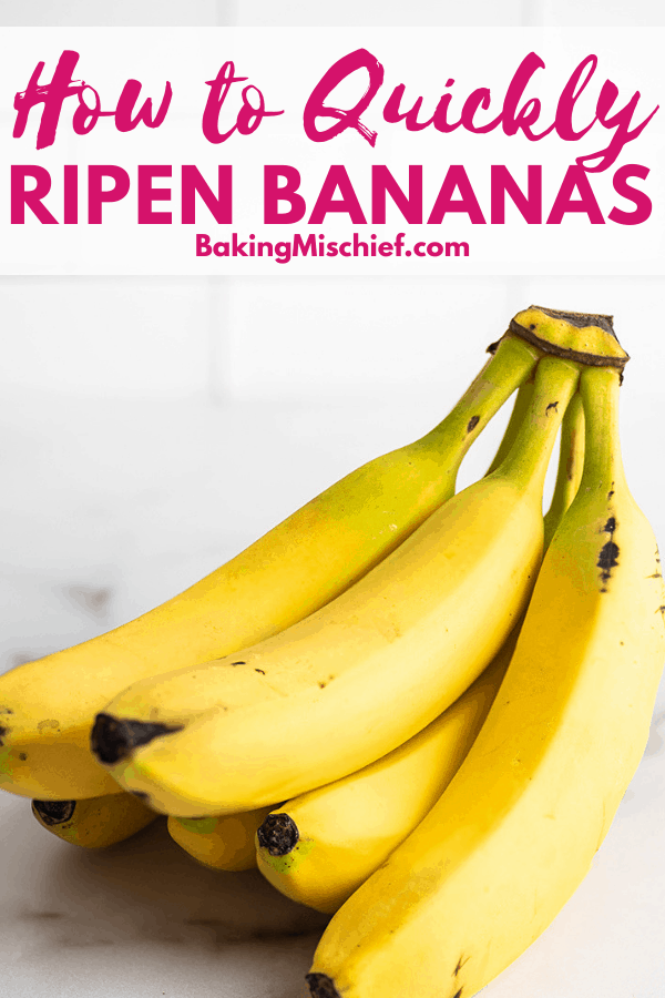 Bunch of bananas with text: How to Quickly Ripen Bananas.