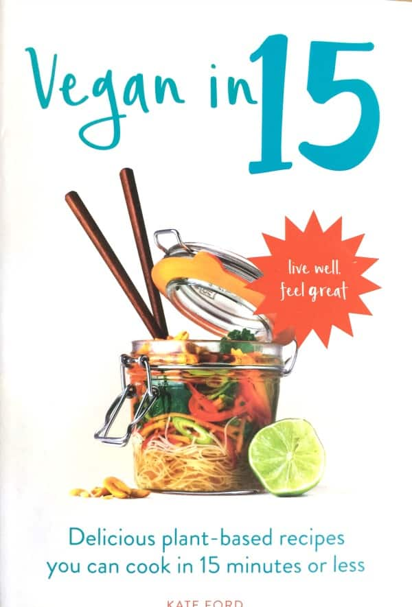 Vegan in 15 by Kate Ford - New in My Kitchen June 2017