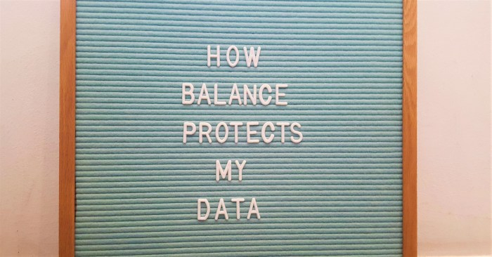 How balance protects your data