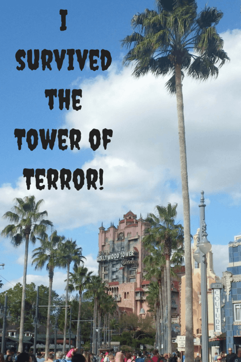 I survived the Tower of Terror!