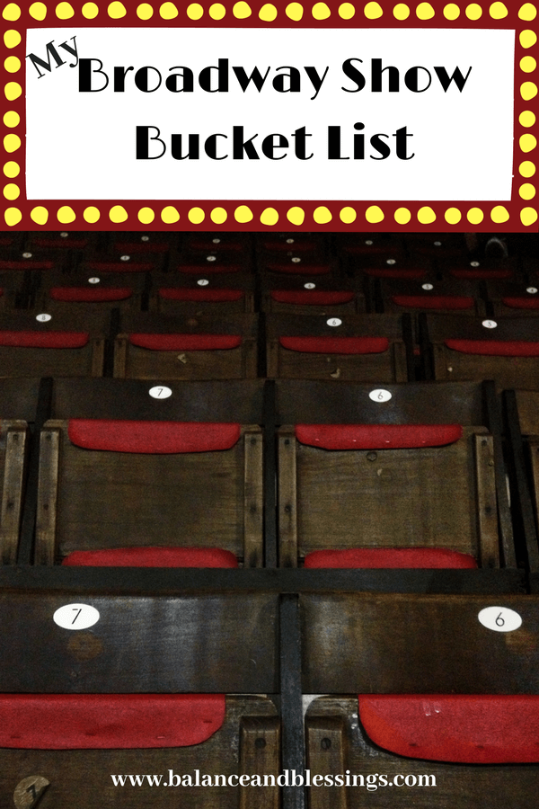 My Broadway Show Bucket List