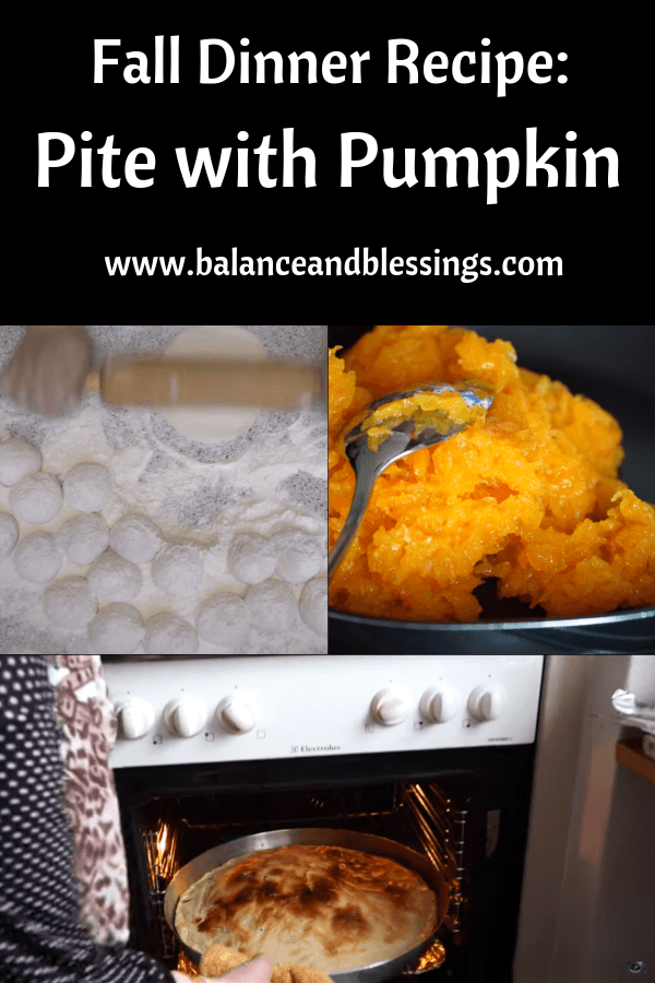 Fall Dinner Recipe: Pite with Pumpkin