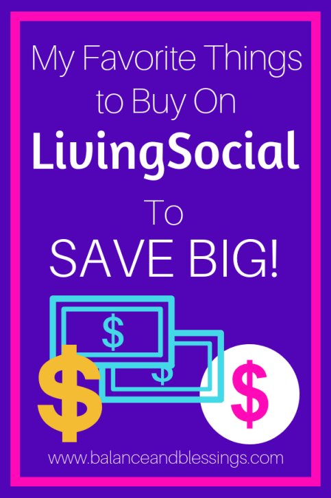 My Favorite Things to Buy On LivingSocial to save
