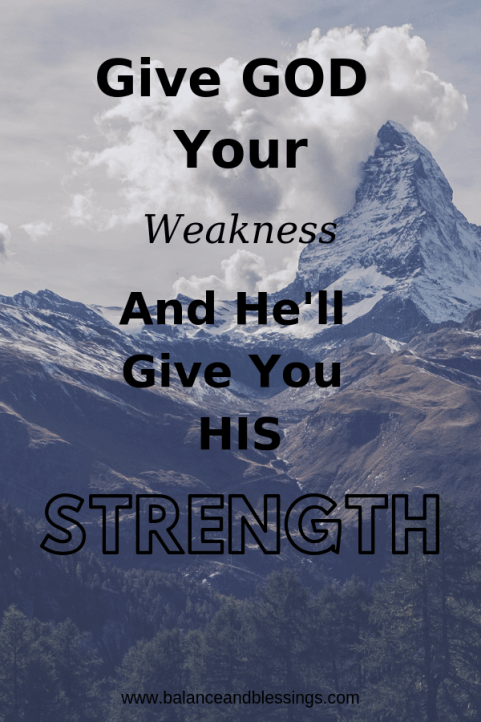 Give God Your weakness and rest