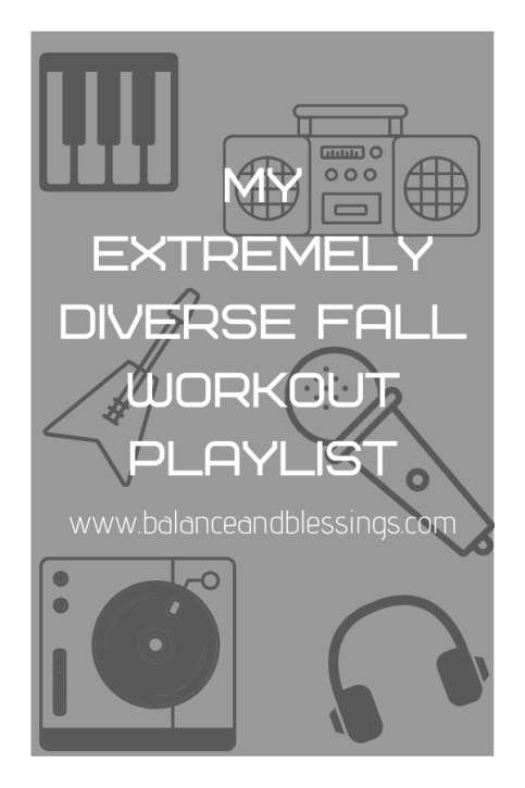 My Extremely Diverse Fall Workout Playlist music