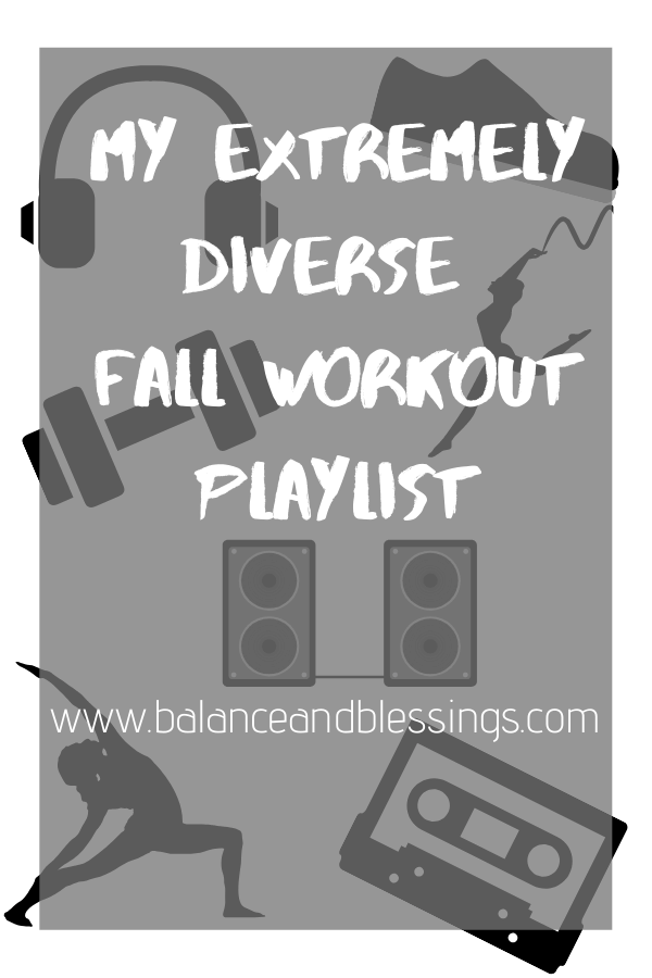 my extremely diverse fall workout playlist