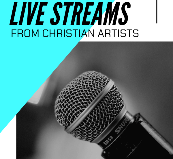 Inspirational Live Streams from christian artists main