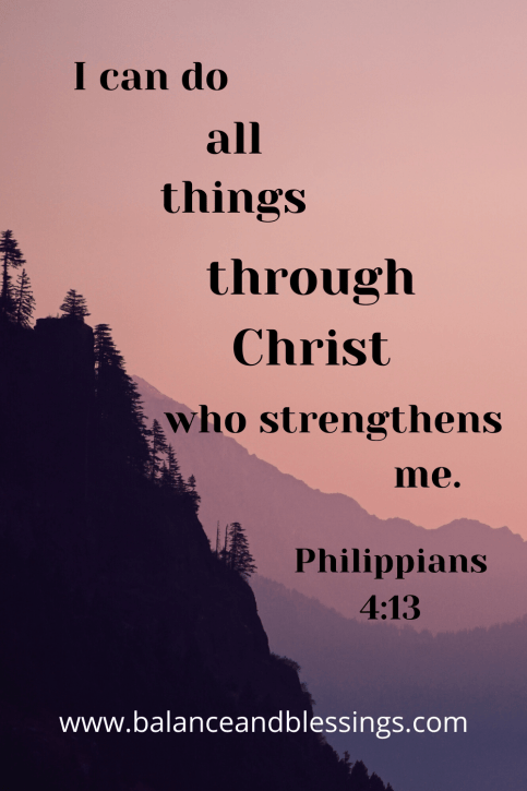 I can do all things Bible Verse uplifting quotes