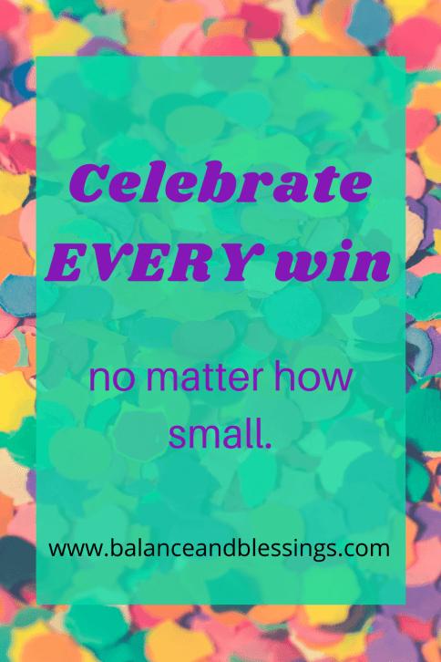 celebrate every win quote