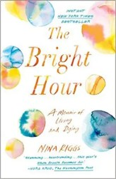 An image shows the cover of The Bright Hour which made Balanced Achievement's list of the top 10 spirituality books of 2017.