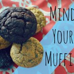Mind Your Muffin: All Natural, Paleo, and Preservative Free Goodies!
