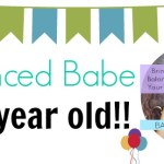 Balanced Babe is 1 Year Old! Part 1