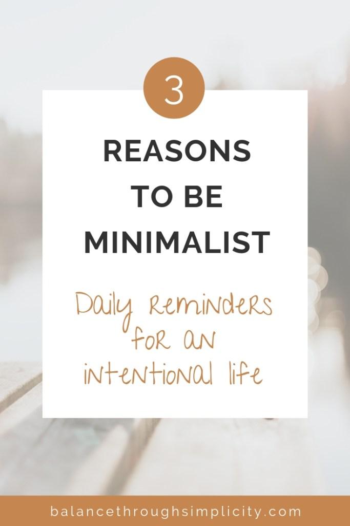 3 Reasons To Be Minimalist