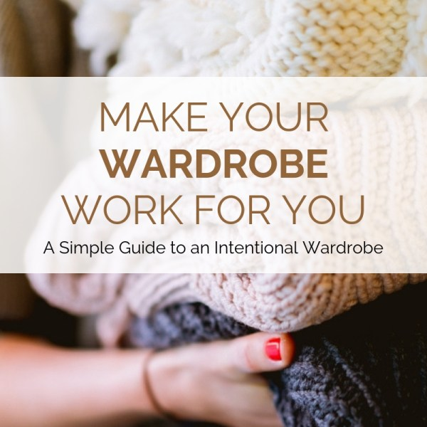 Make Your Wardrobe Work For You Workbook