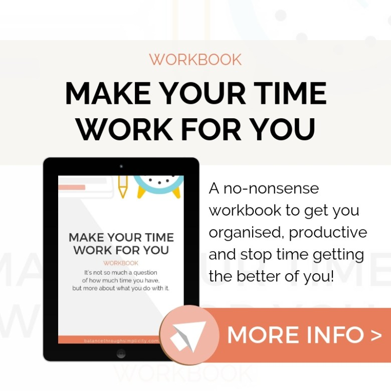 Make Your Time Work For You Workbook