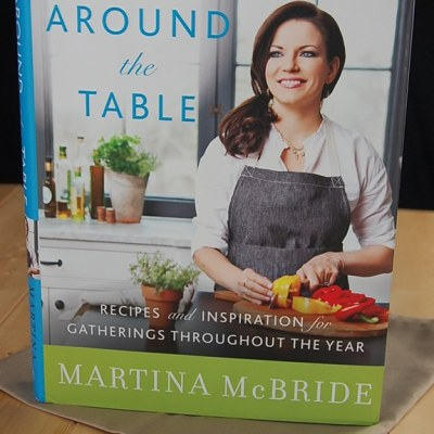 Martina McBride's 'Around the Table' Cookbook
