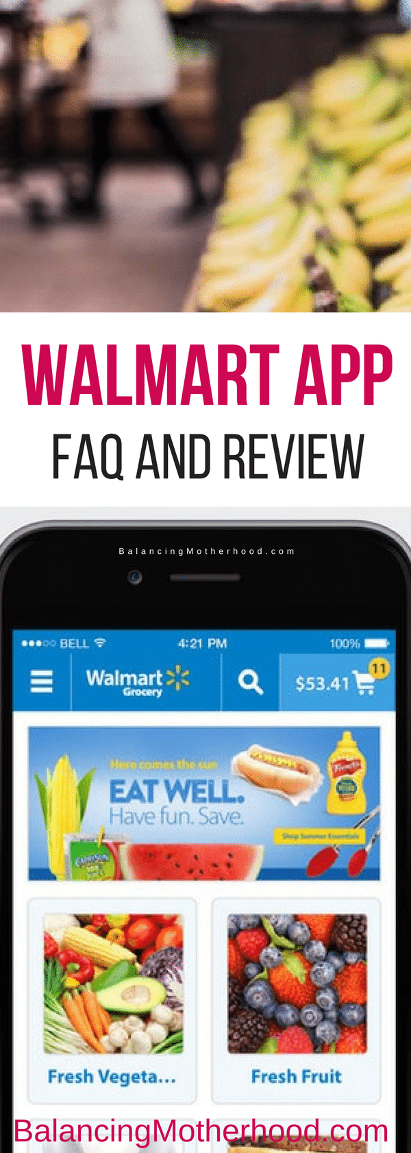 Walmart App Review and FAQ