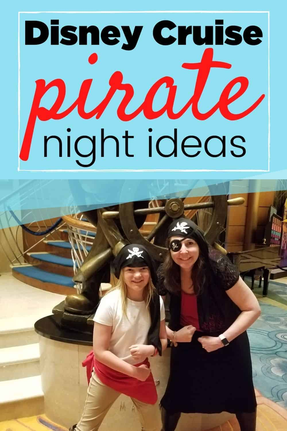 Disney Cruise Pirate Night is a fun time that everyone can join in on, but you need a pirate costume! We'll answer all of your pirate night questions here to make sure you're all set before you leave for your cruise!