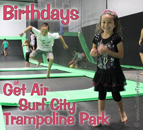 Get Air Surf City Trampoline Park, Birthday Parties