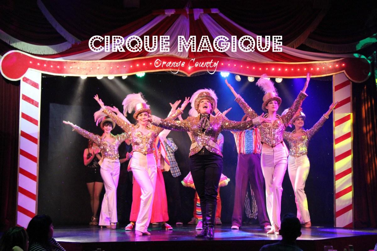 Magical Entertainment Under The Big Top at Cirque Magique + giveaway | @PirateDinnerCa #CirqueMagique