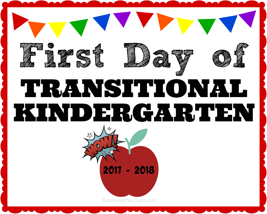 FREE Printable Back to school transitional kindergarten sign 2017 2018