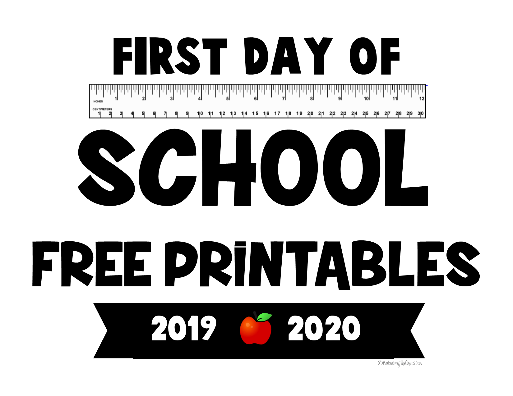 Free Printable 2019 2020 First Day Of School Signs