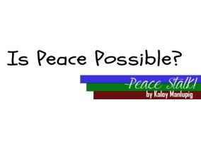 peacestalk-peace-possible