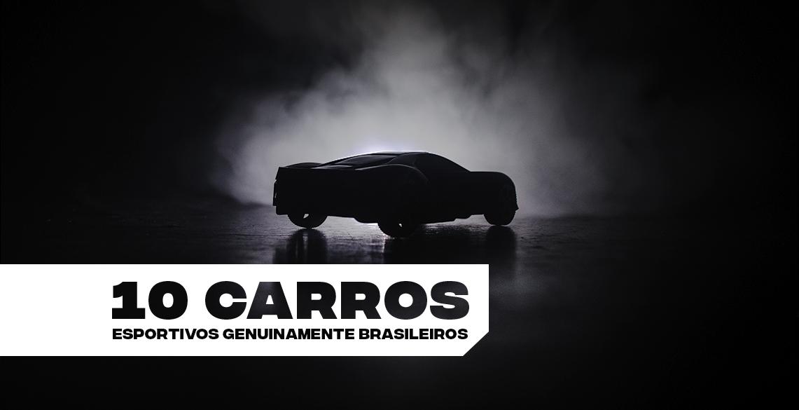 10 carros esportivos raros e genuinamente brasileiros