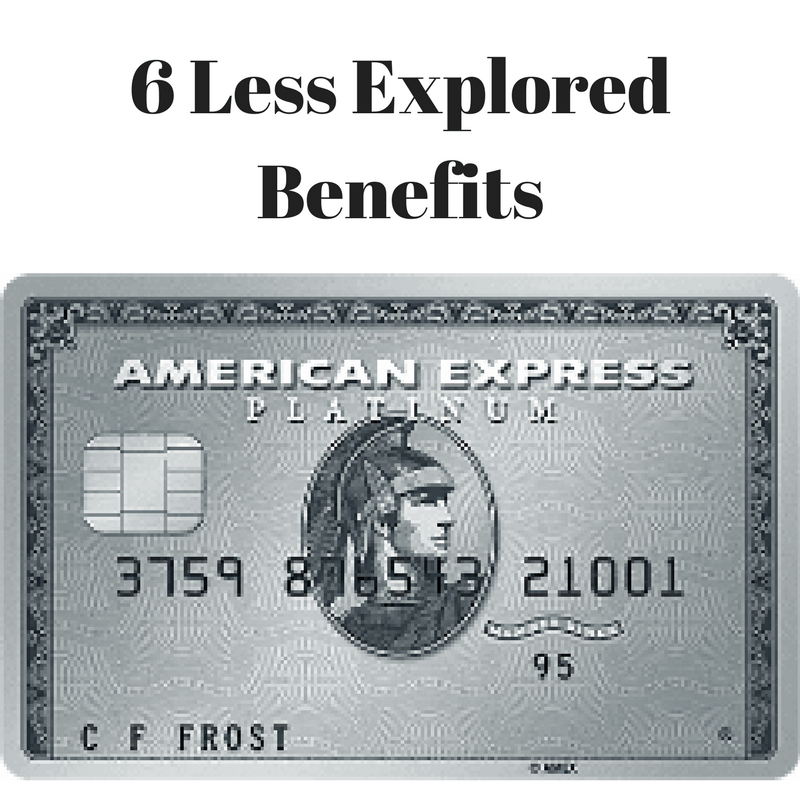 6 Less Explored Benefits of American Express Platinum