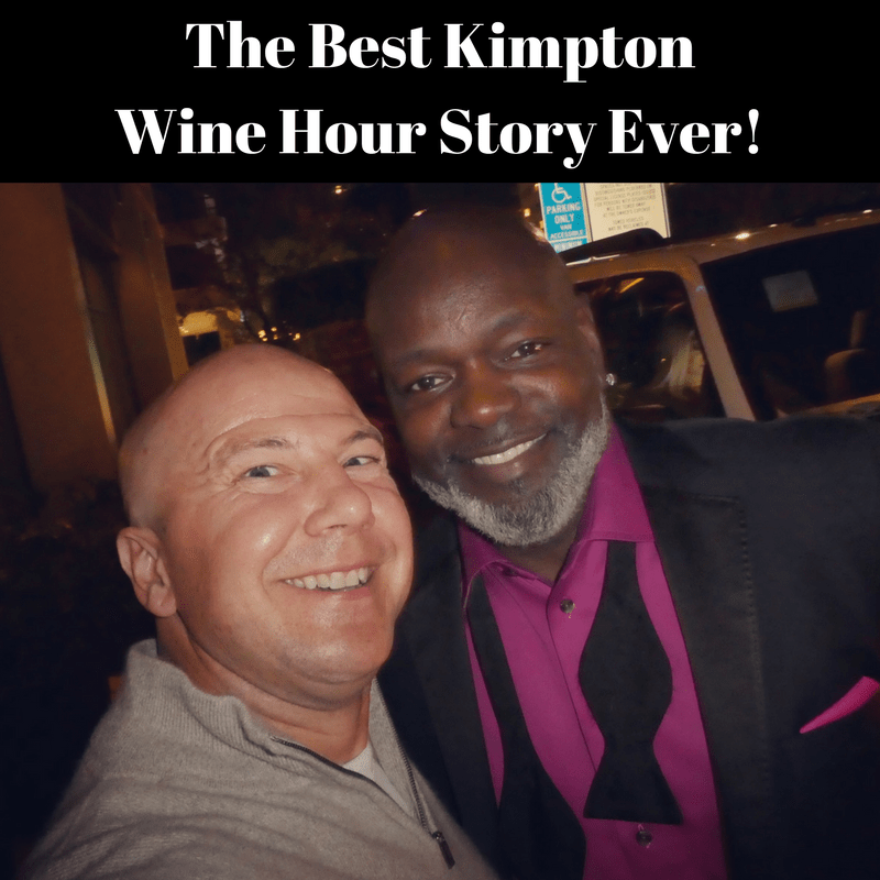 The Best Kimpton Wine Hour Story Ever