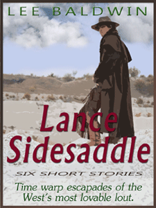 The Adventures of Lance Sidesaddle