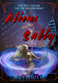 What Aliens Got My Sally is about...