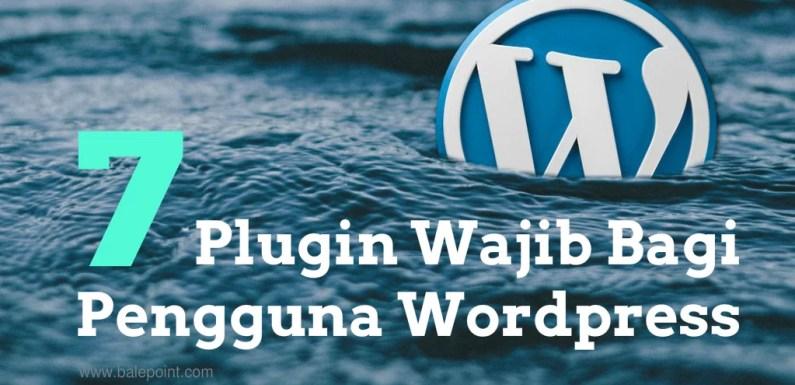 Blogging Series: 7 Plugin Wajib Buat Pengguna WordPress