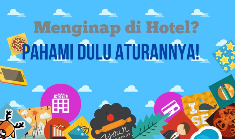 Aturan Menginap di Hotel