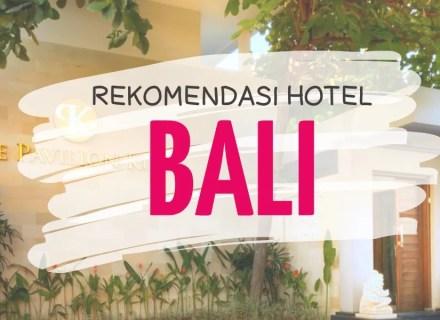 Rekomendasi Hotel Bali