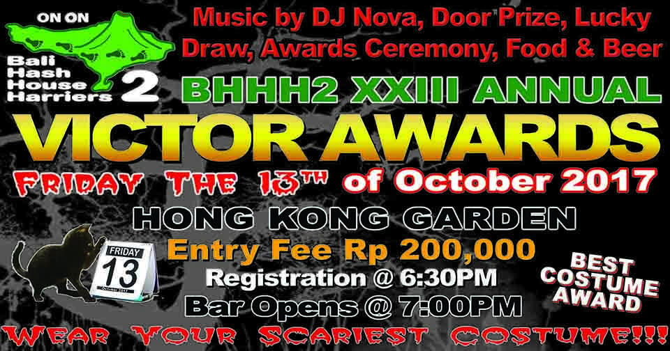 23rd Annual Victor Awards Friday the 13th Entry Fee Rp. 200,000 Hong Kong Garden Featuring DJ Nova