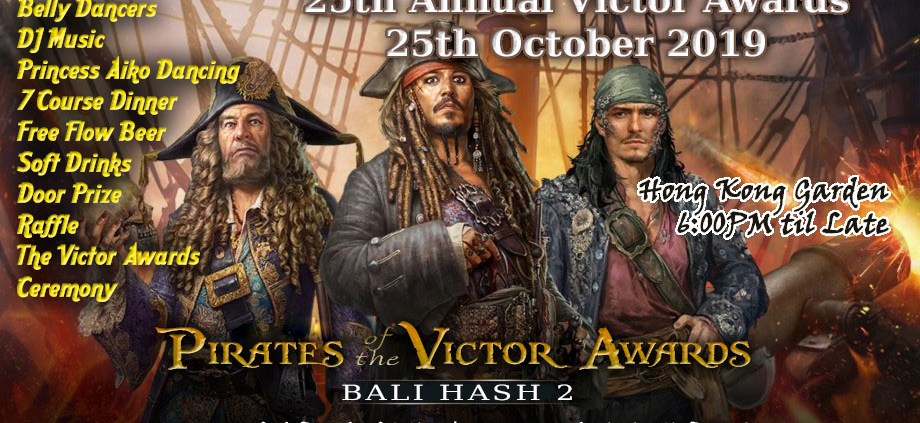 Bali Hash 2 Annual Victor Awards 2019 Pirates of the Victor Awards