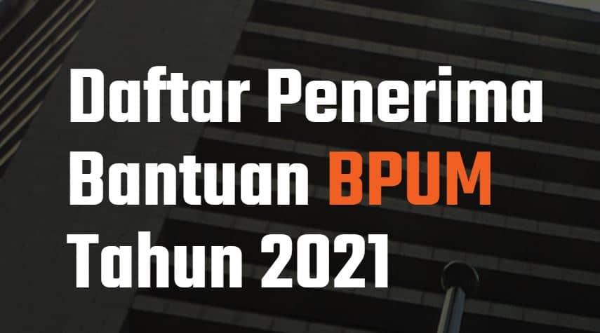 Rekap Link Daftar BPUM Tahap 3 Seluruh Indonesia April 2021 ( UPDATE! )