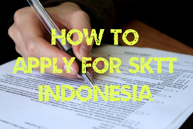 how to apply for SKTT Indonesia