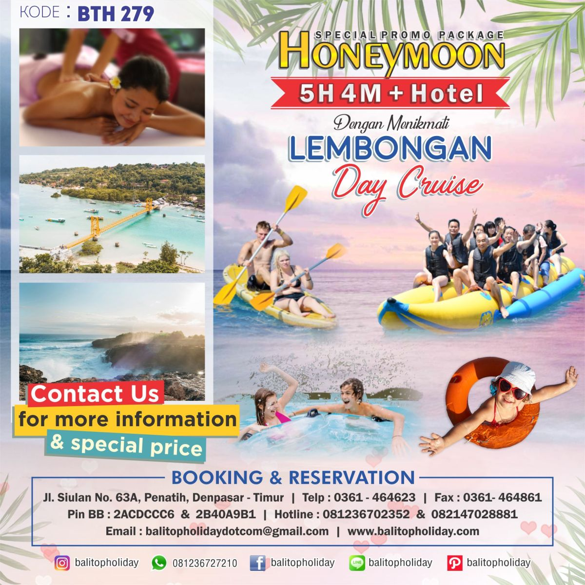 Paket Honeymoon 5 Hari 4 Malam (OPSI A) + Lembongan Day Cruise BTH 279