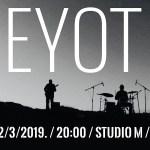 EYOT večeras u Novom Sadu u velikoj sali Studia M