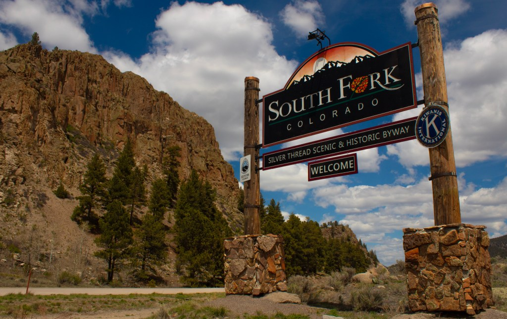 Welcome to South Fork, Colorado sign
