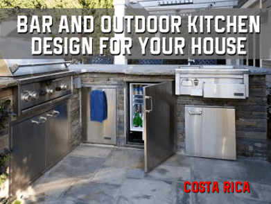 Design a bar and outdoor kitchen for your house in Costa Rica.