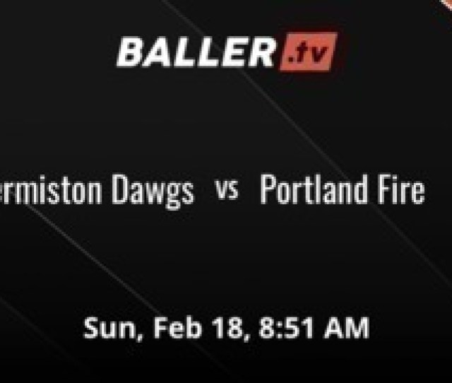 Its A Wash Between Hermiston Dawgs And Portland Fire