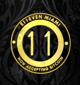 E11EVEN MIAMI Bitcoin