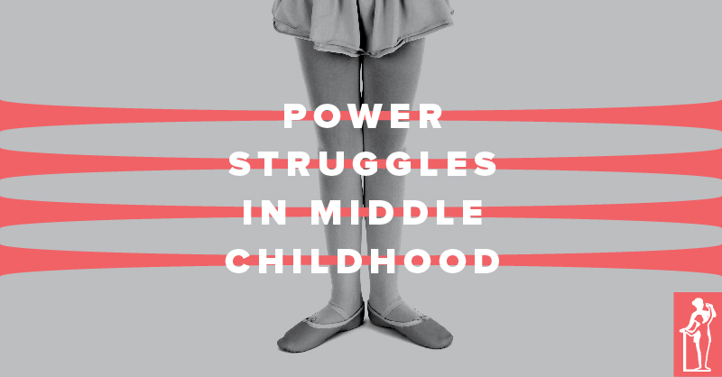 Power Struggles in Middle Childhood
