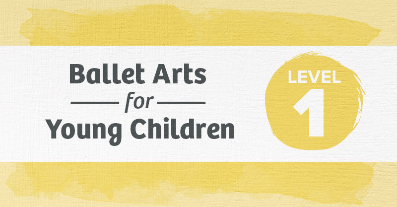 Level 1 Ballet Curriculum