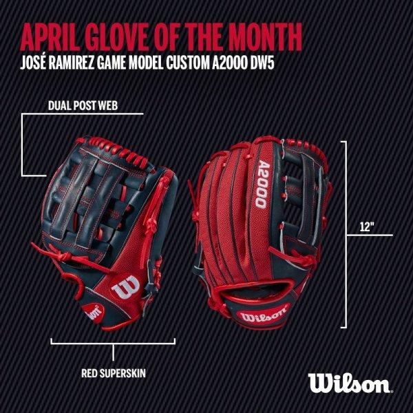 Wilson Glove of the Month April: Wilson A2000 DW5 Jose Ramirez Game Model